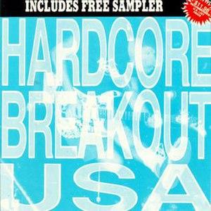 Hardcore Breakout USA - Image: Chardcorebreakout 1