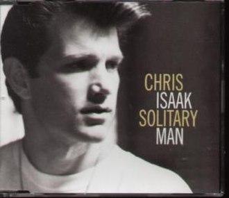 Solitary Man (song) - Image: Chrisisaaksolitaryma nsinglecover