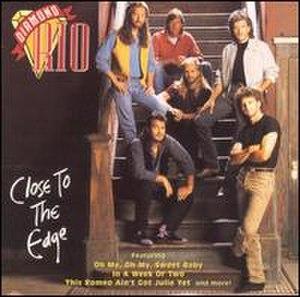 Close to the Edge (Diamond Rio album) - Image: Closetotheedge