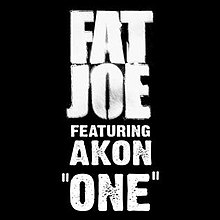 Fat Joe One Feat. Akon Single Cover.jpg