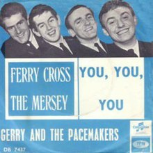 Ferry Cross the Mersey - Gerry and the Pacemakers.jpg