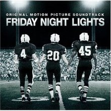 Friday Night Lights Film Soundtrack Wikipedia
