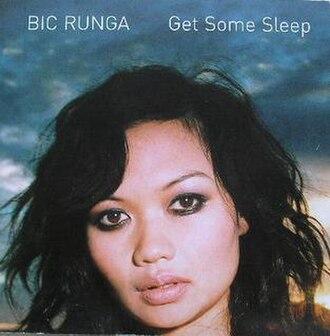 Get Some Sleep - Image: Get Some Sleep by Bic Runga