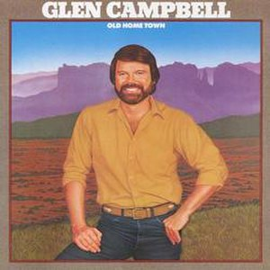 Old Home Town - Image: Glen Campbell Old Home Town album cover