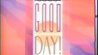 Good Day! (TV program) - Good Day! opening title (1991)