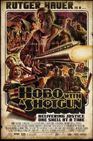 Hobo with a Shotgun - Theatrical release poster