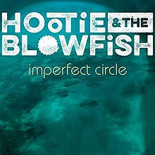 [Image: 220px-Hootie_%26_the_Blowfish_-_Imperfect_Circle.jpg]