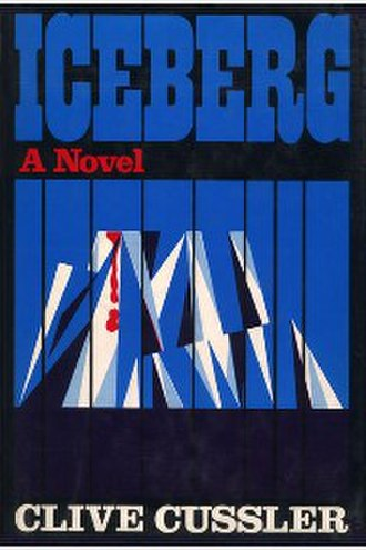 Iceberg (Cussler novel) - First edition
