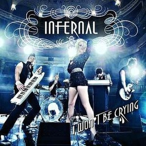 I Won't Be Crying - Image: Infernal I Won't Be Crying