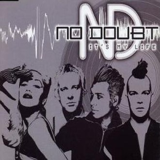 It's My Life (Talk Talk song) - Image: Its My Life No Doubt Cover