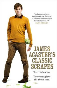 Acaster wearing an orange jumper and corduroy trousers, holding a cabbage. Underneath the book title are the words: To err is human. To err enough to fill a book isn't. A quote from Dara O Briain praises Acaster.