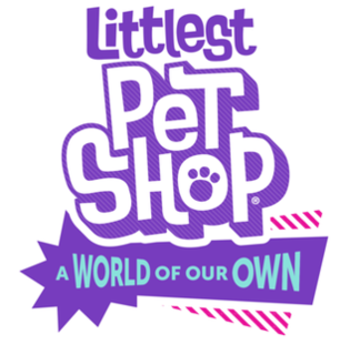<i>Littlest Pet Shop: A World of Our Own</i>