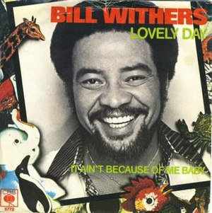 Lovely Day (song) - Image: Lovely Day Bill Withers