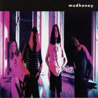 Mudhoney (album) - Image: Mudhoney album cover
