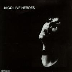 Live Heroes - Image: Nico album cover Live Heroes