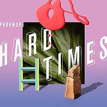 Download Lagu Paramore - Hard Times Mp3