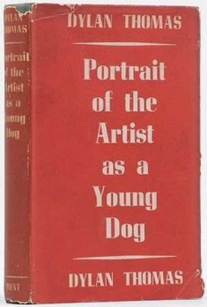 Portrait of the Artist as a Young Dog - First edition, 1940