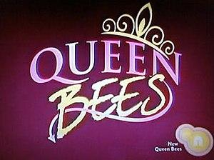 Queen Bees (TV series) - Image: Queenbees