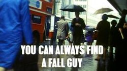 You Can Always Find a Fall Guy - Wikipedia