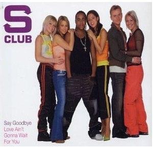Say Goodbye (S Club song) - Image: Say Goodbye S Club