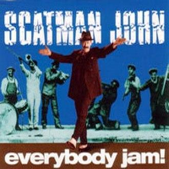 Everybody Jam! (song) - Image: Scatman Jam Single