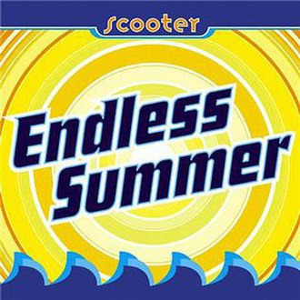Endless Summer (Scooter song) - Image: Scooter Endless Summer single
