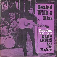 Sealed with a Kiss - Gary Lewis and the Playboys.jpg