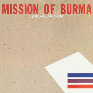 Signals, Calls, and Marches - Image: Signals, Calls, and Marches (Mission of Burma)