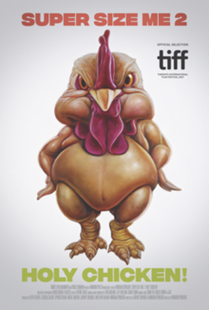 Super Size Me 2: Holy Chicken! - TIFF screening poster