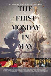 <i>The First Monday in May</i> 2016 film by Andrew Rossi