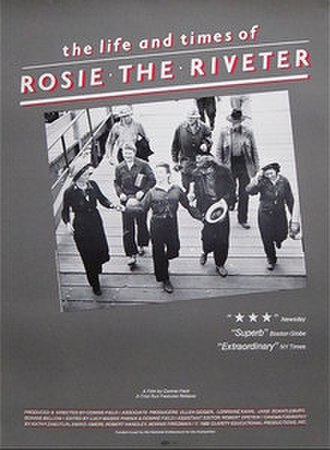 The Life and Times of Rosie the Riveter - Image: The Life and Times of Rosie the Riveter