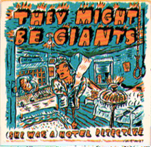 TheyMightBeGiants-SheWasAHotelDetective.png