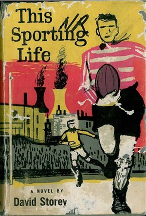 This Sporting Life (novel) - Cover first edition, Longmans, London, 1960