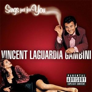 Vincent LaGuardia Gambini Sings Just for You - Image: Vincentlaguardiagamb inialbum