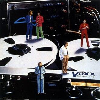 Voxx (album) - Image: Voxx (The Rollers abum cover art)