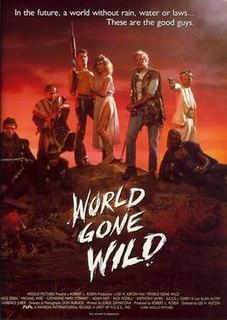 <i>World Gone Wild</i> 1988 film by Lee H. Katzin