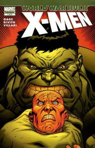 World War Hulk: X-Men - Image: WWH X Men 01