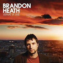 Urobil mandisa datovania Brandon Heath