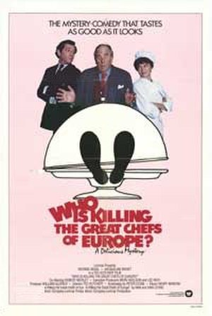 Who Is Killing the Great Chefs of Europe? - Image: Who Is Killing the Great Chefs of Europe? film poster