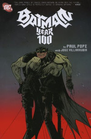 Batman: Year 100 - Cover to trade paperback. Art by Paul Pope