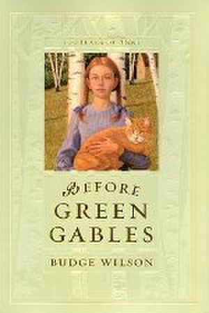 Before Green Gables - Cover of Viking Canada 2008 Hardcover