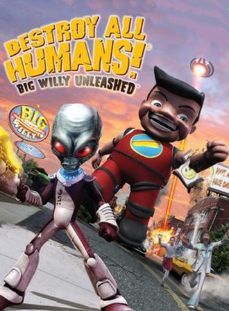Destroy All Humans! Big Willy Unleashed - Image: Big Willy Unleashed