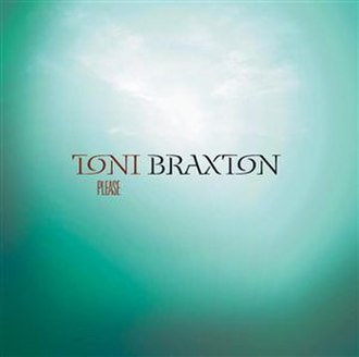 Please (Toni Braxton song) - Image: Braxton please