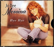 Bye, Bye (Jo Dee Messina song).jpg