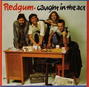 Redgum - 1983's Caught in the Act.