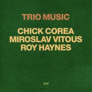 Trio Music - Image: Chick Corea Trio Music