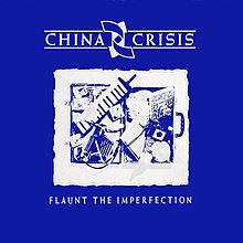 China Crisis - Flaunt the Imperfection-cover.jpg