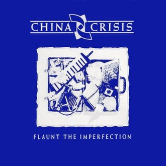 Flaunt the Imperfection - Image: China Crisis Flaunt the Imperfection cover