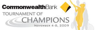 2009 Commonwealth Bank Tournament of Champions womens tennis tournament