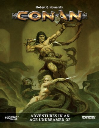 Conan: Adventures in an Age Undreamed Of - Image: Conan Adventures in an Age Undreamed Of 1st edition 2016